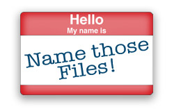 Name those Files!